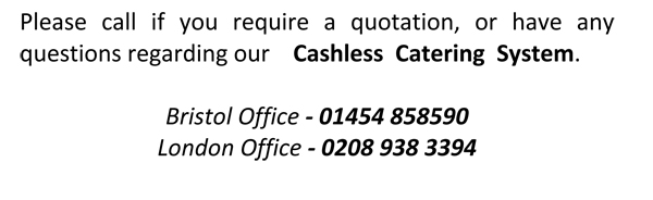 cashless catering please call